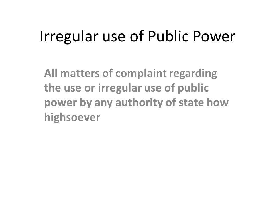 Irregular use of Public Power