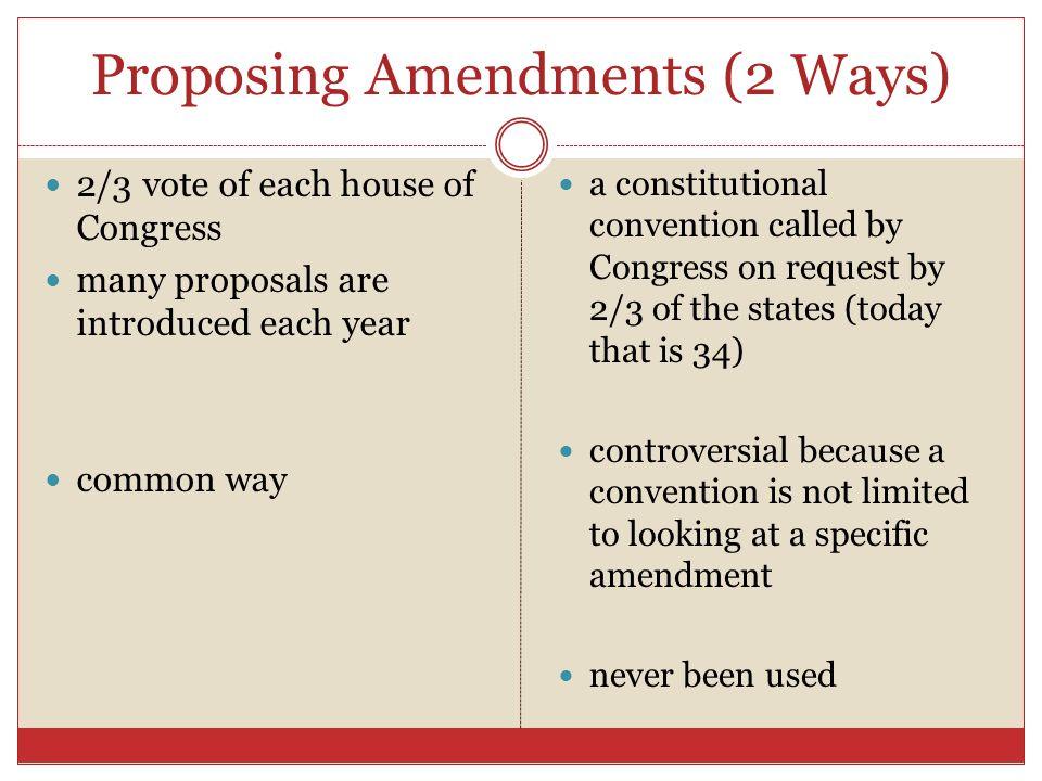 Proposing Amendments (2 Ways)