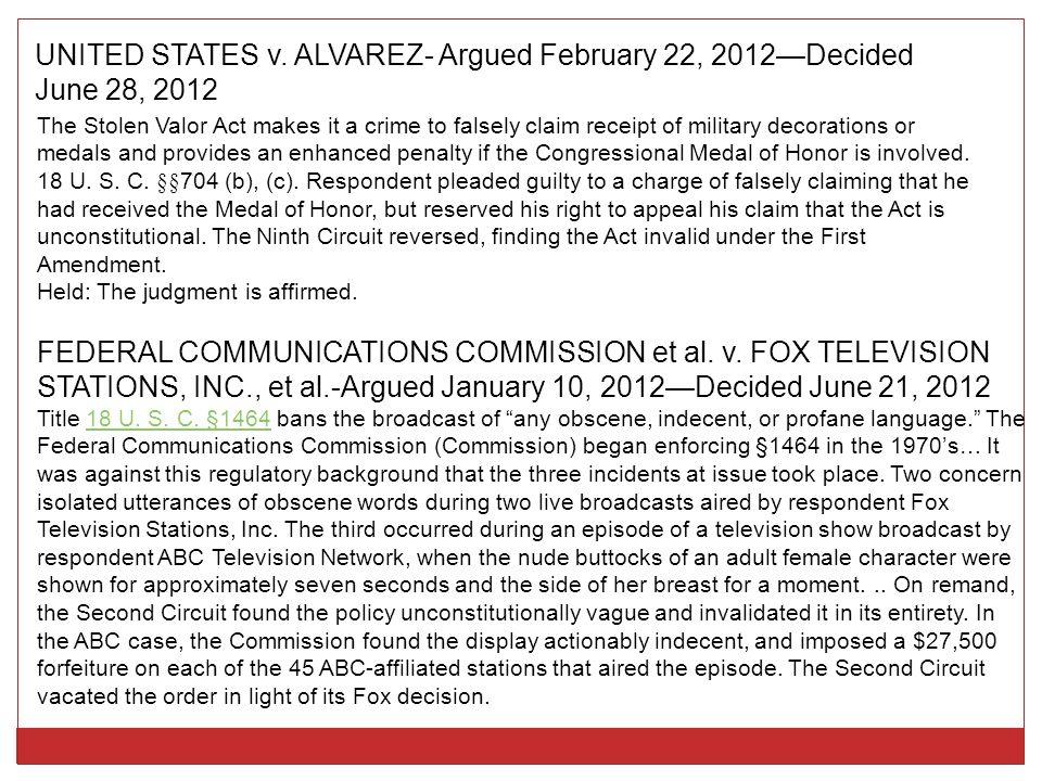 UNITED STATES v. ALVAREZ- Argued February 22, 2012—Decided June 28, 2012