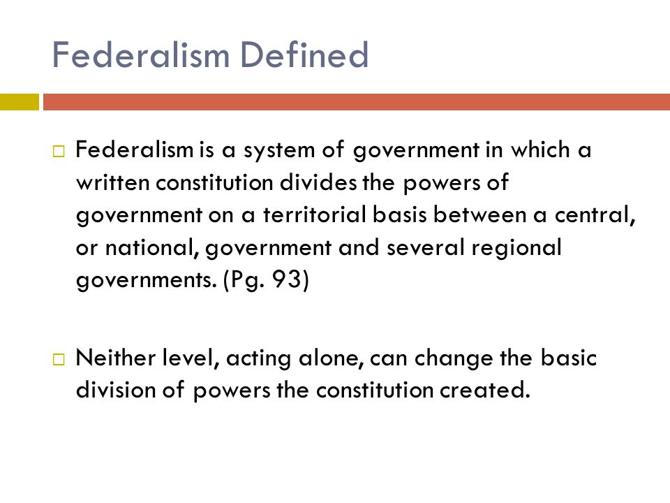 Federalism Defined