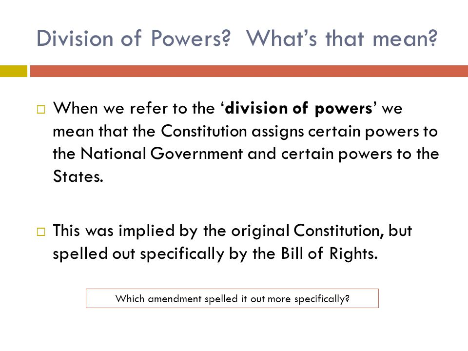 Division of Powers What's that mean