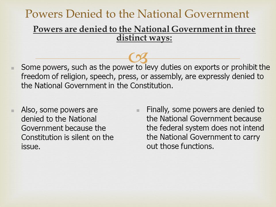 Powers Denied to the National Government