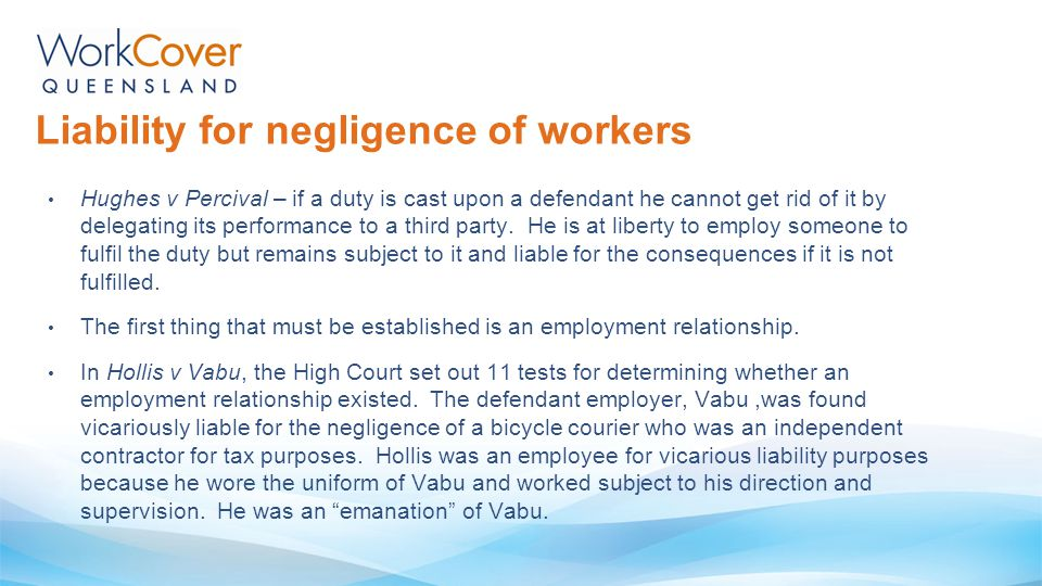 Liability for negligence of workers