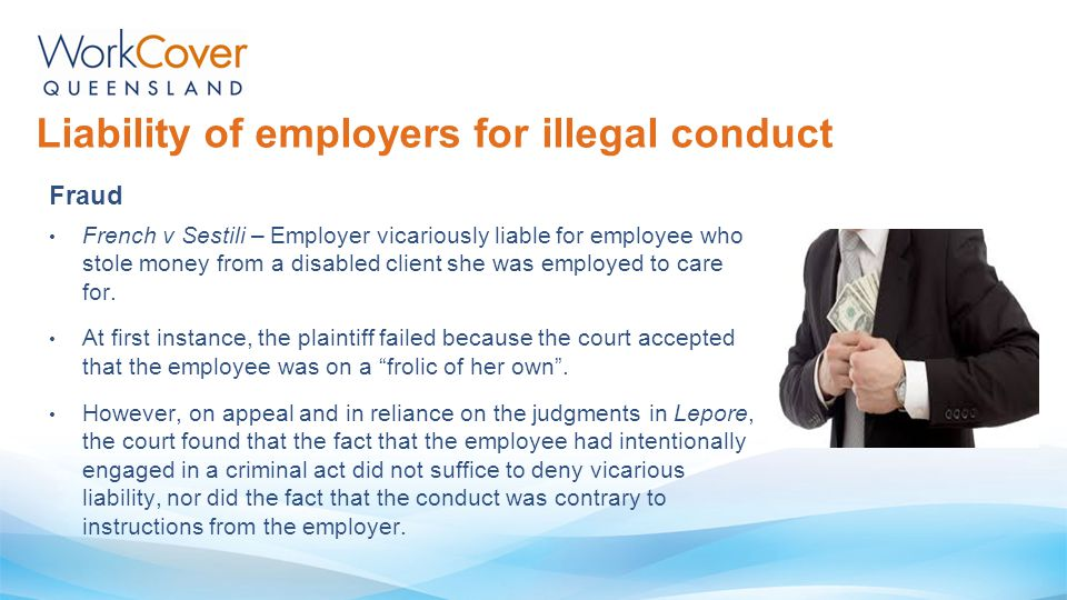 Liability of employers for illegal conduct