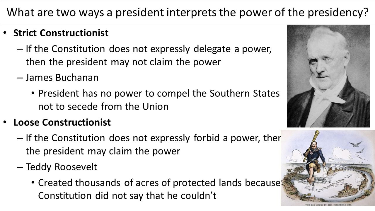 What are two ways a president interprets the power of the presidency