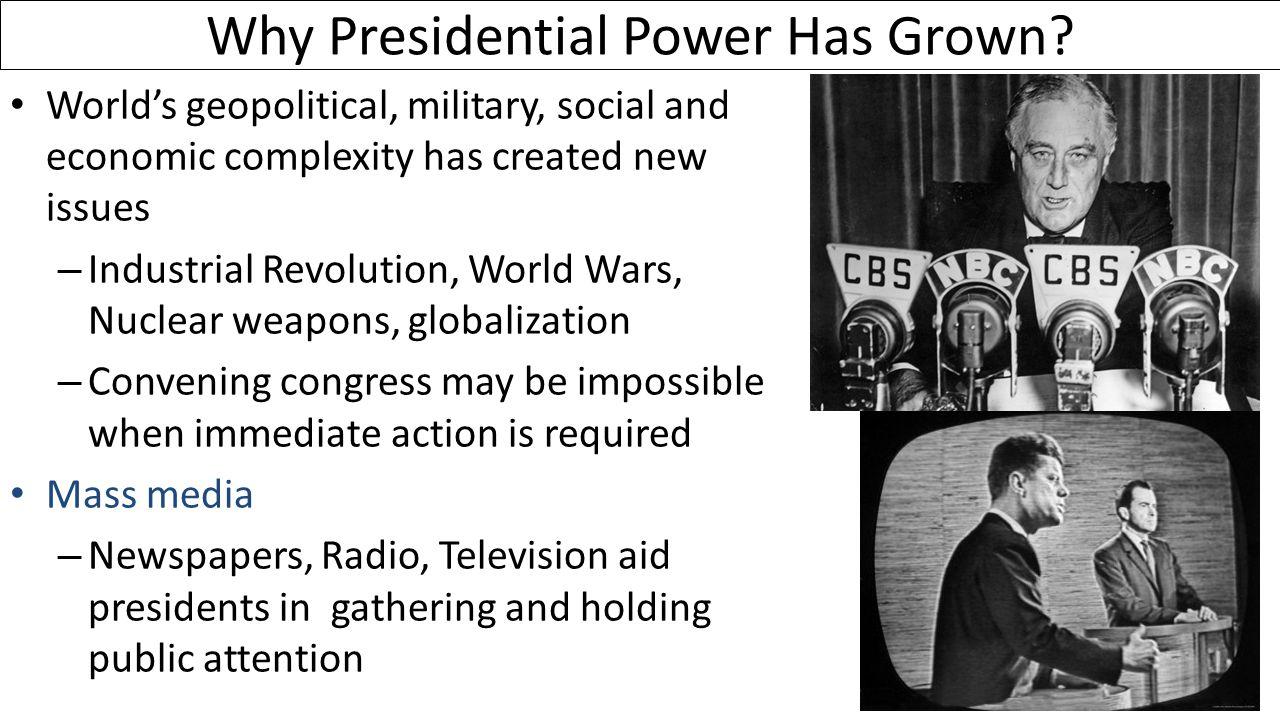 Why Presidential Power Has Grown