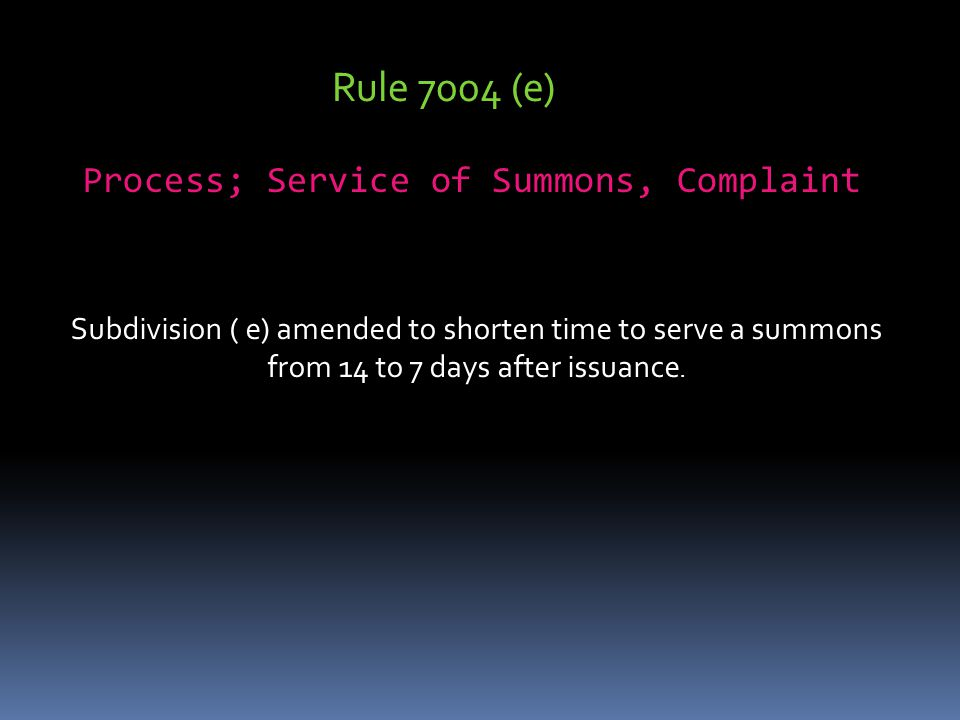 Process; Service of Summons, Complaint
