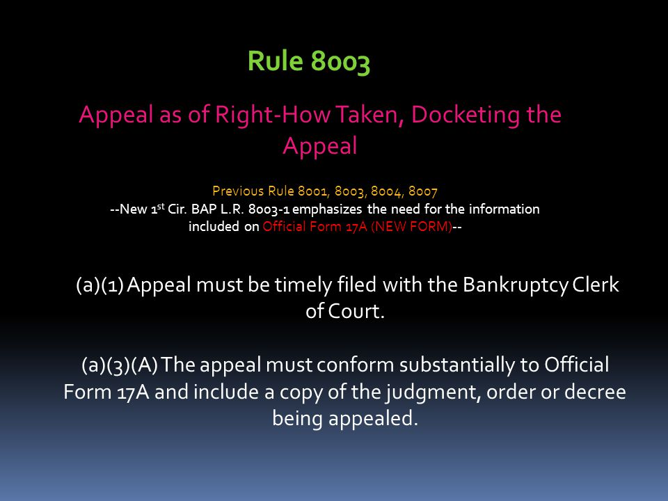 Rule 8003 Appeal as of Right-How Taken, Docketing the Appeal