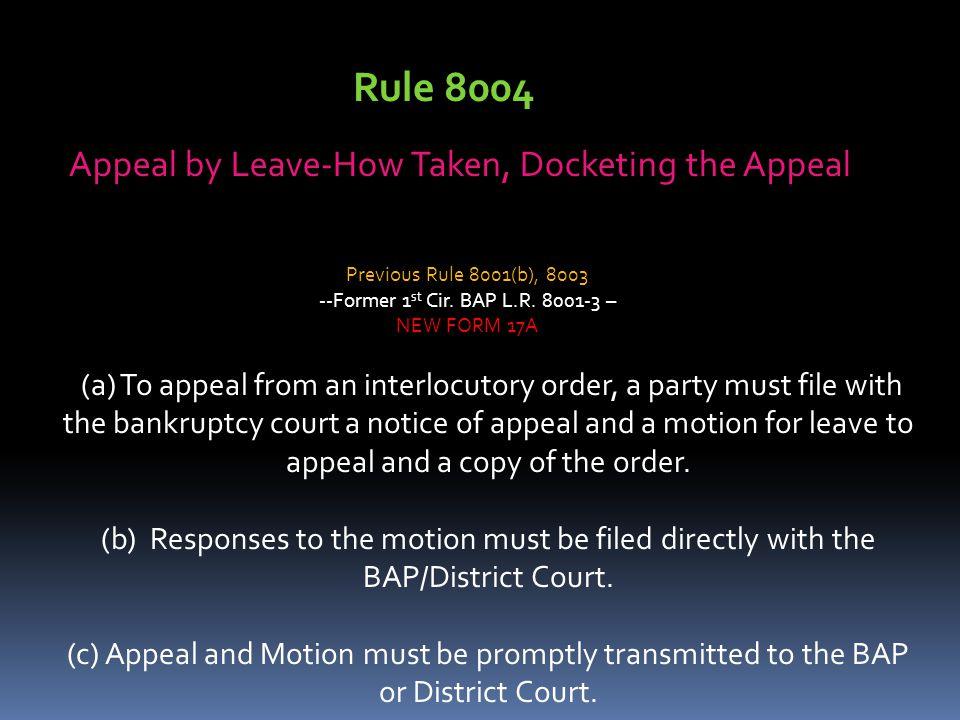 Rule 8004 Appeal by Leave-How Taken, Docketing the Appeal