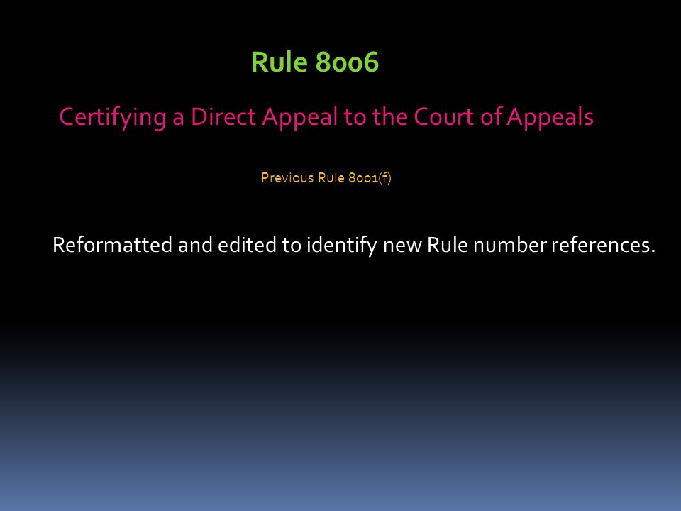 Rule 8006 Certifying a Direct Appeal to the Court of Appeals
