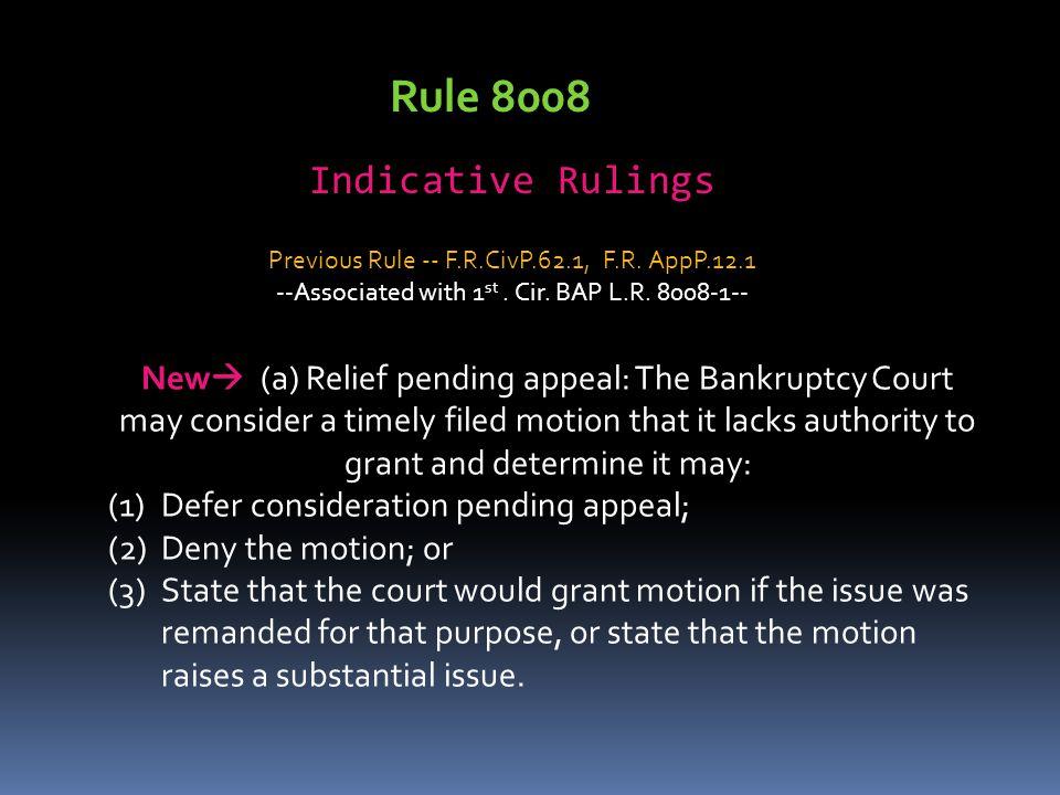 Rule 8008 Indicative Rulings
