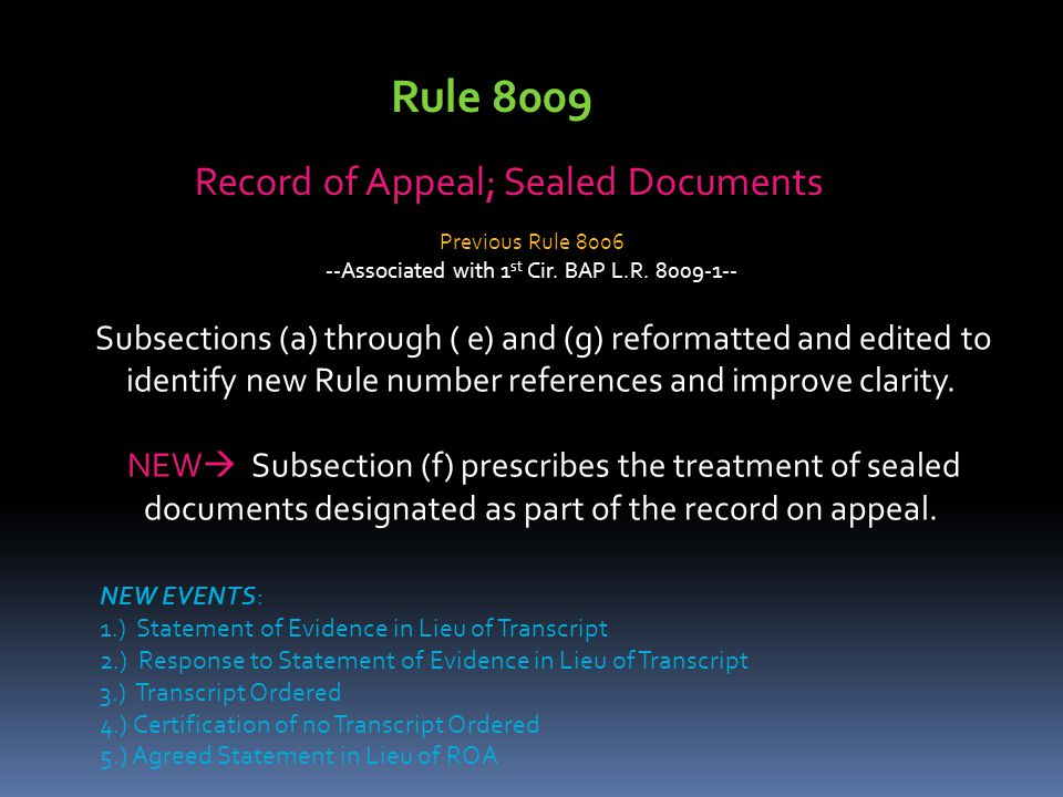 Rule 8009 Record of Appeal; Sealed Documents