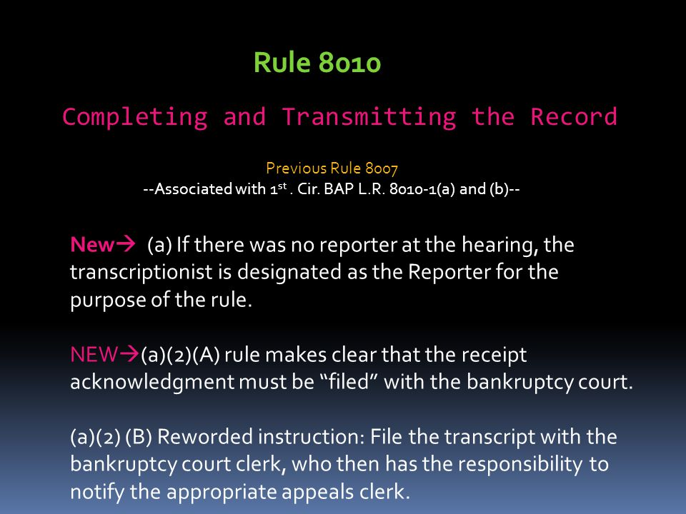 Rule 8010 Completing and Transmitting the Record