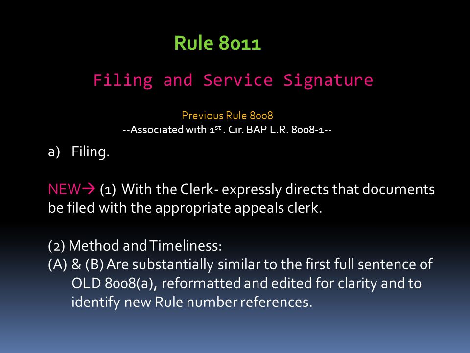 Rule 8011 Filing and Service Signature Filing.