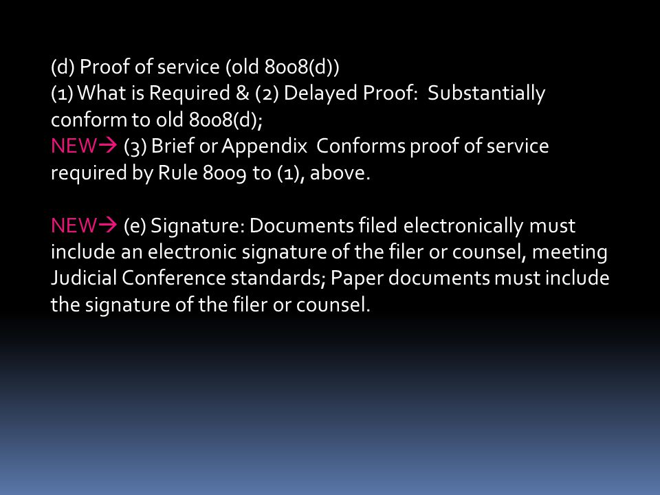 (d) Proof of service (old 8008(d))