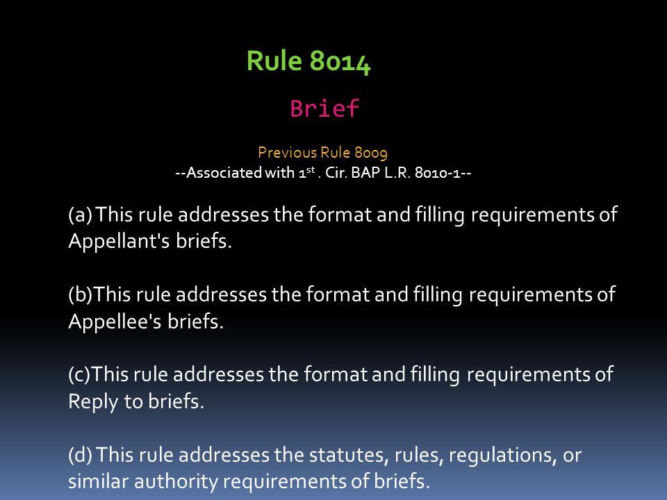 --Associated with 1st . Cir. BAP L.R. 8010-1--