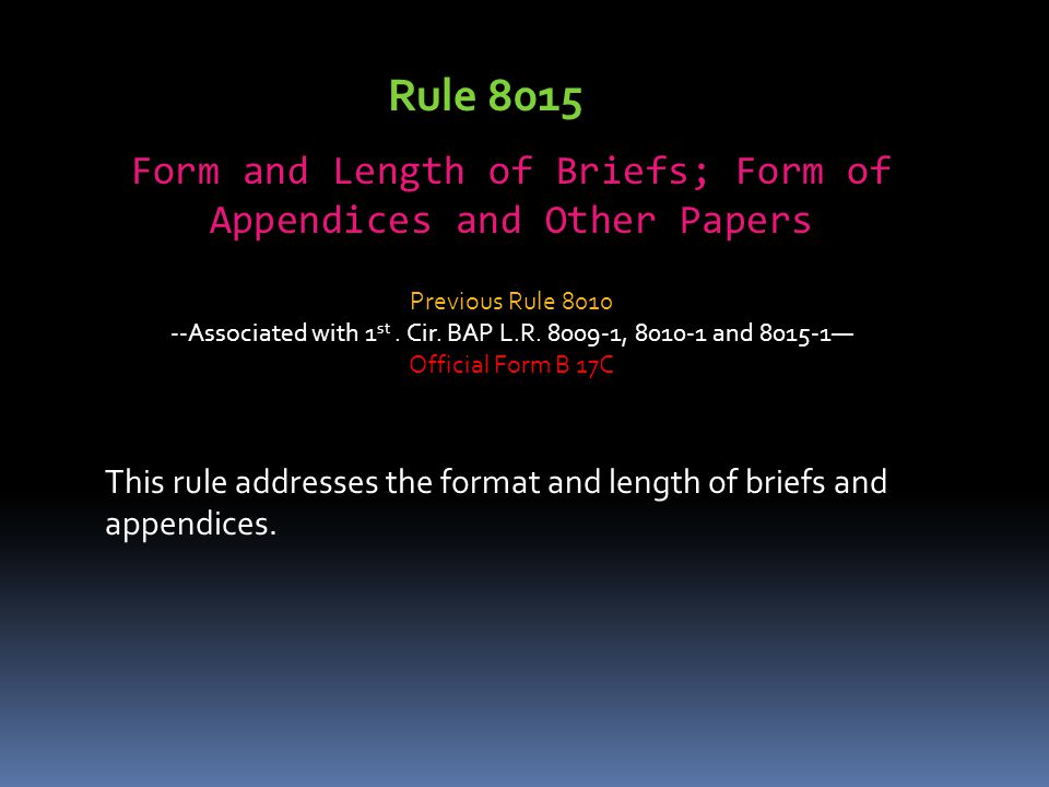 Rule 8015 Form and Length of Briefs; Form of Appendices and Other Papers. Previous Rule 8010.