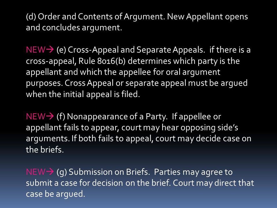 (d) Order and Contents of Argument