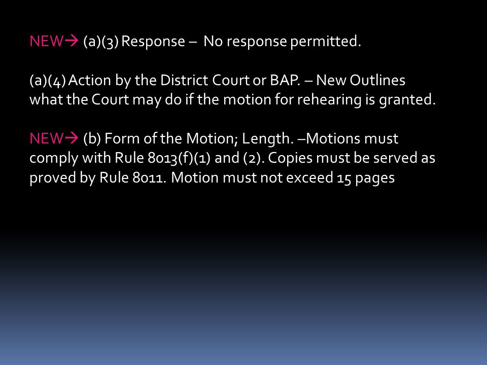 NEW (a)(3) Response – No response permitted.