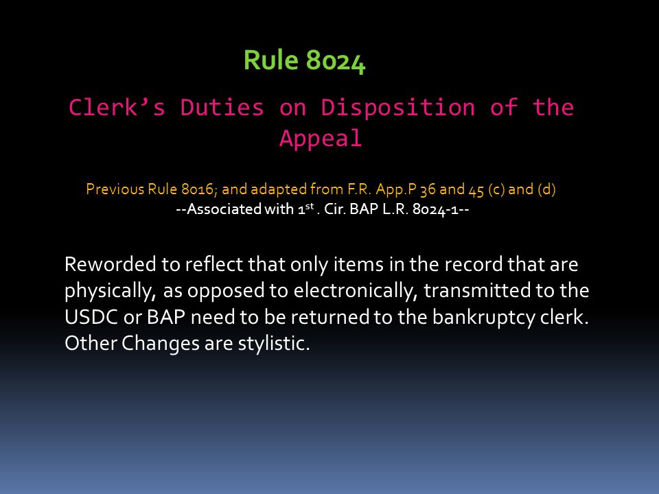 Rule 8024 Clerk's Duties on Disposition of the Appeal