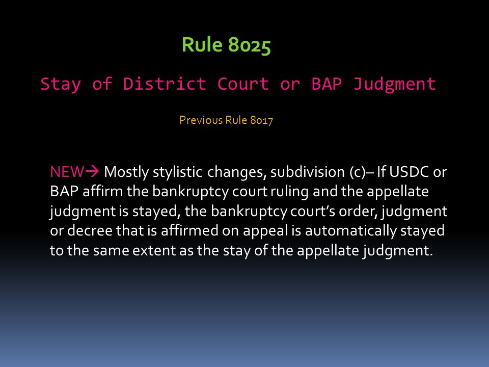 Stay of District Court or BAP Judgment