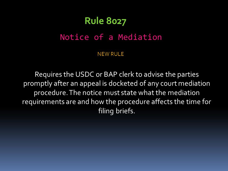 Rule 8027 Notice of a Mediation