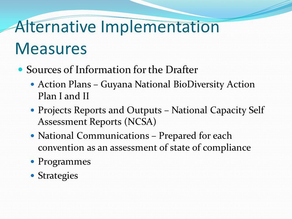 Alternative Implementation Measures