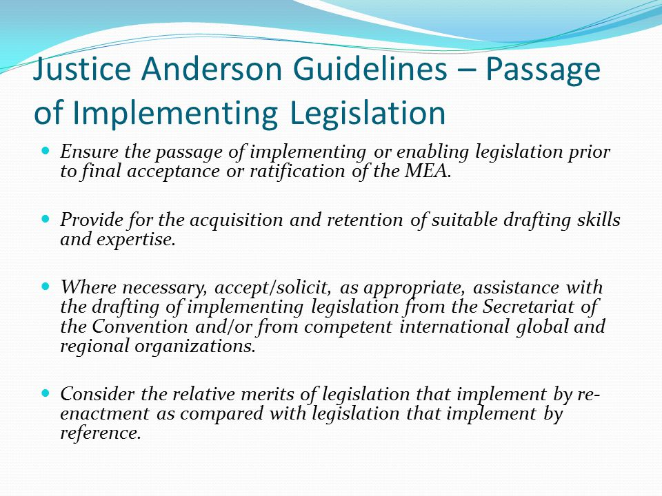 Justice Anderson Guidelines – Passage of Implementing Legislation