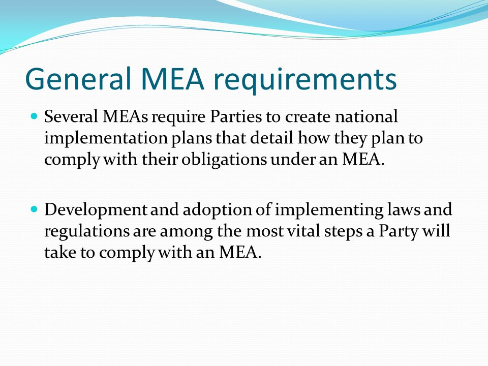 General MEA requirements