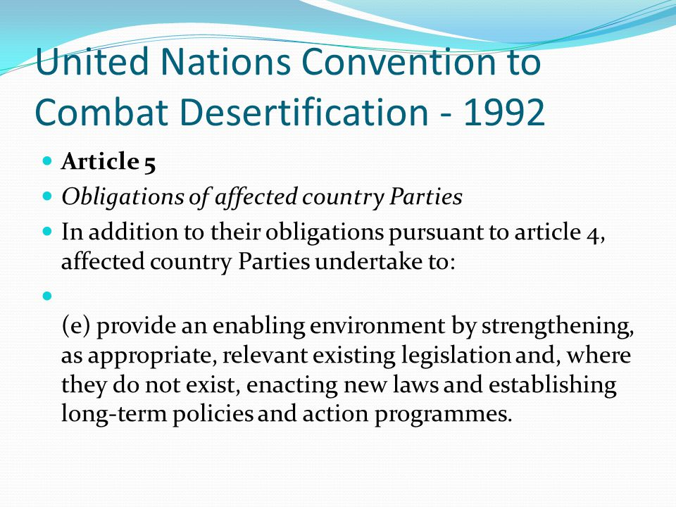 United Nations Convention to Combat Desertification - 1992