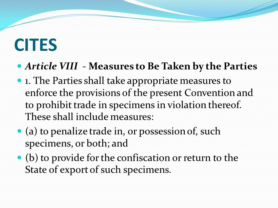 CITES Article VIII - Measures to Be Taken by the Parties