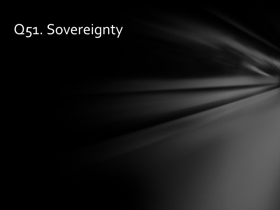 Q51. Sovereignty
