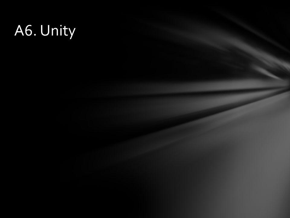 A6. Unity