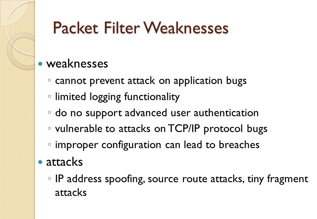 Packet Filter Weaknesses