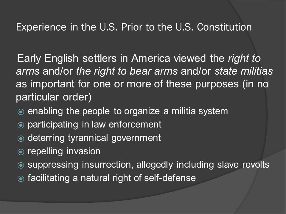 Experience in the U.S. Prior to the U.S. Constitution