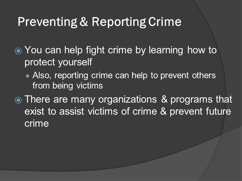 Preventing & Reporting Crime