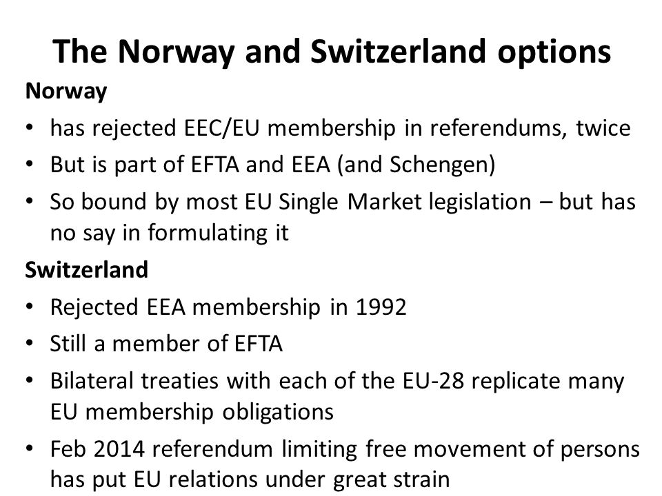 The Norway and Switzerland options