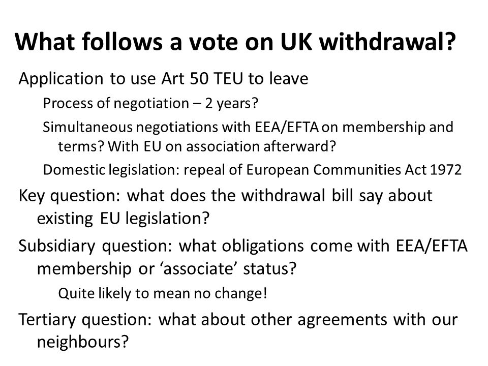 What follows a vote on UK withdrawal