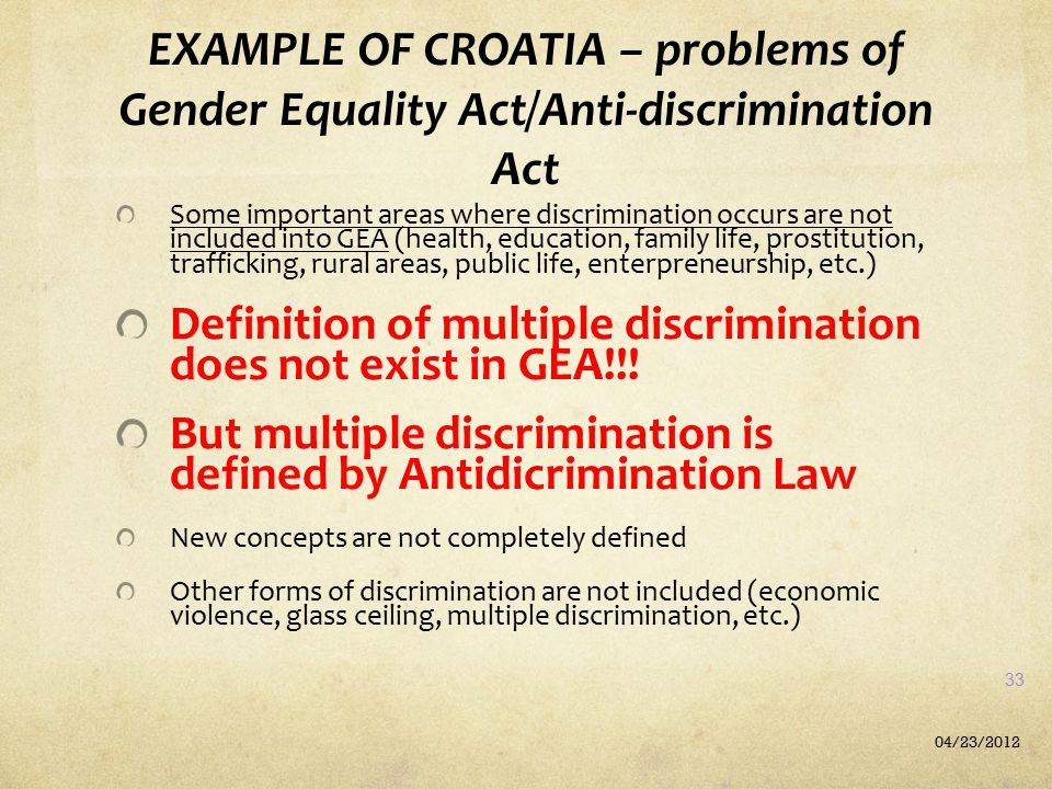 EXAMPLE OF CROATIA – problems of Gender Equality Act/Anti-discrimination Act