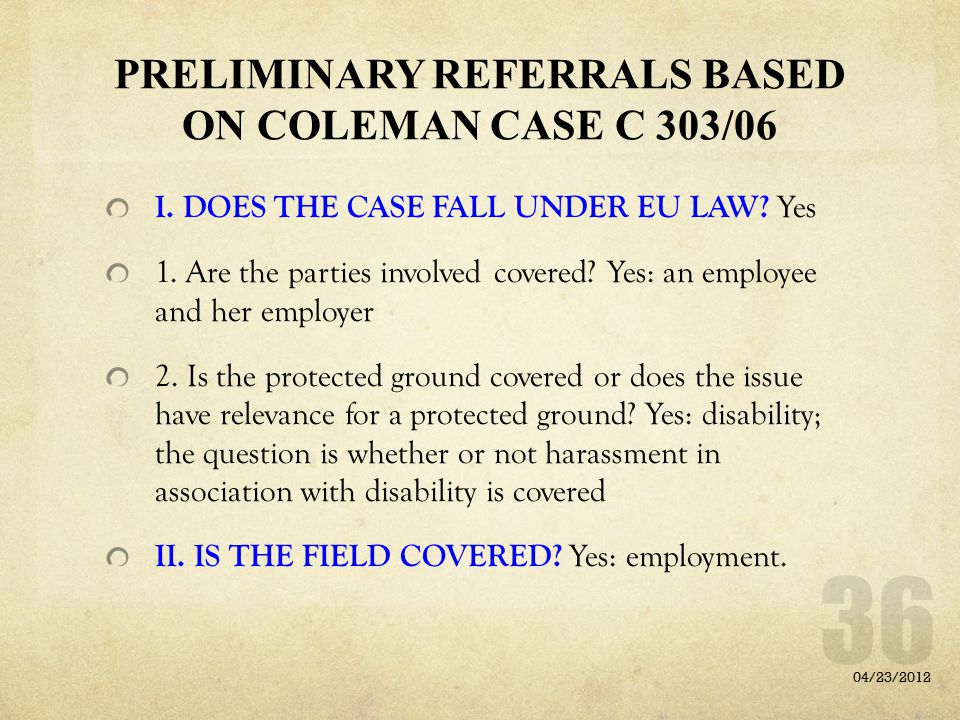 PRELIMINARY REFERRALS BASED ON COLEMAN CASE C 303/06