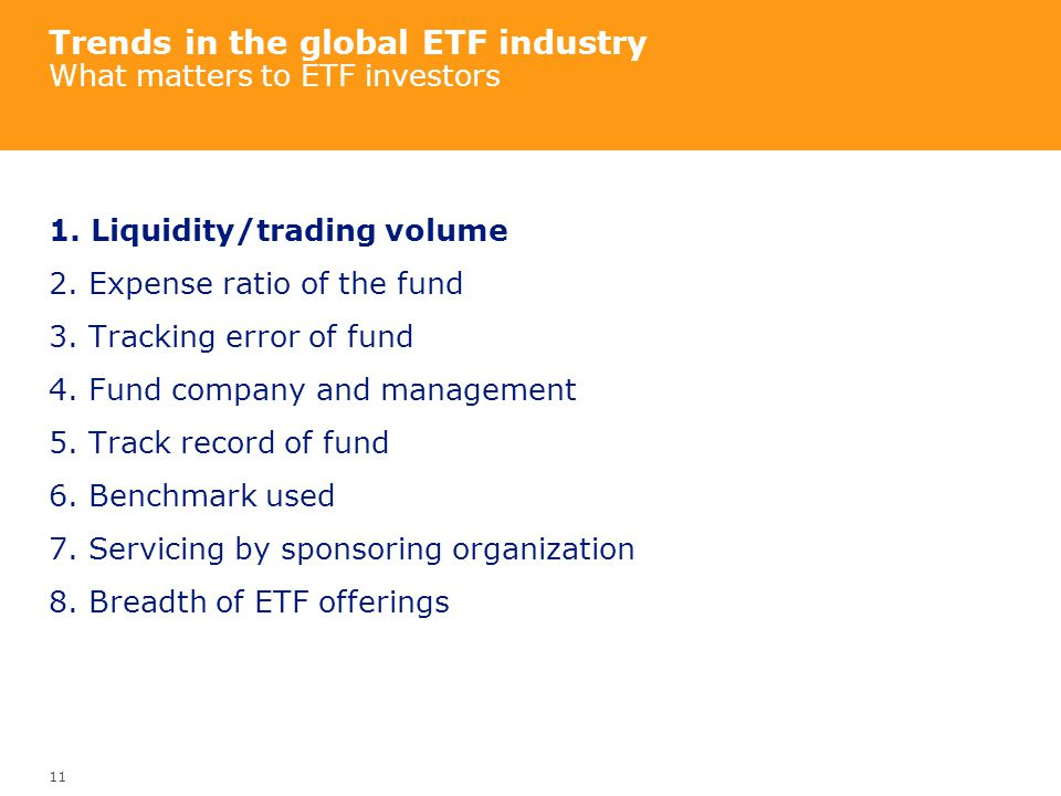 Trends in the global ETF industry What matters to ETF investors