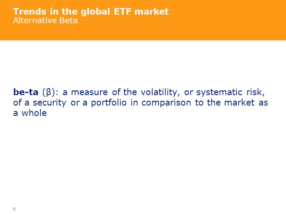 Trends in the global ETF market Alternative Beta