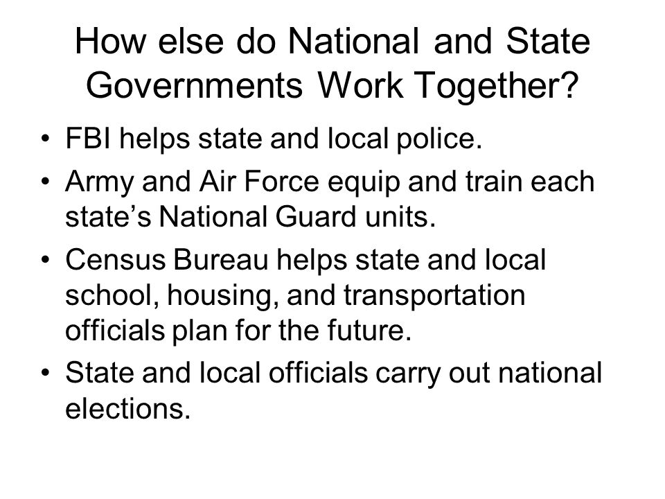 How else do National and State Governments Work Together