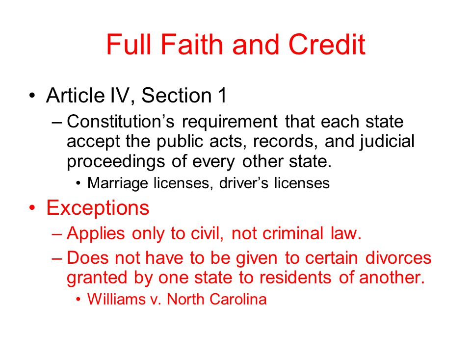 Full Faith and Credit Article IV, Section 1 Exceptions