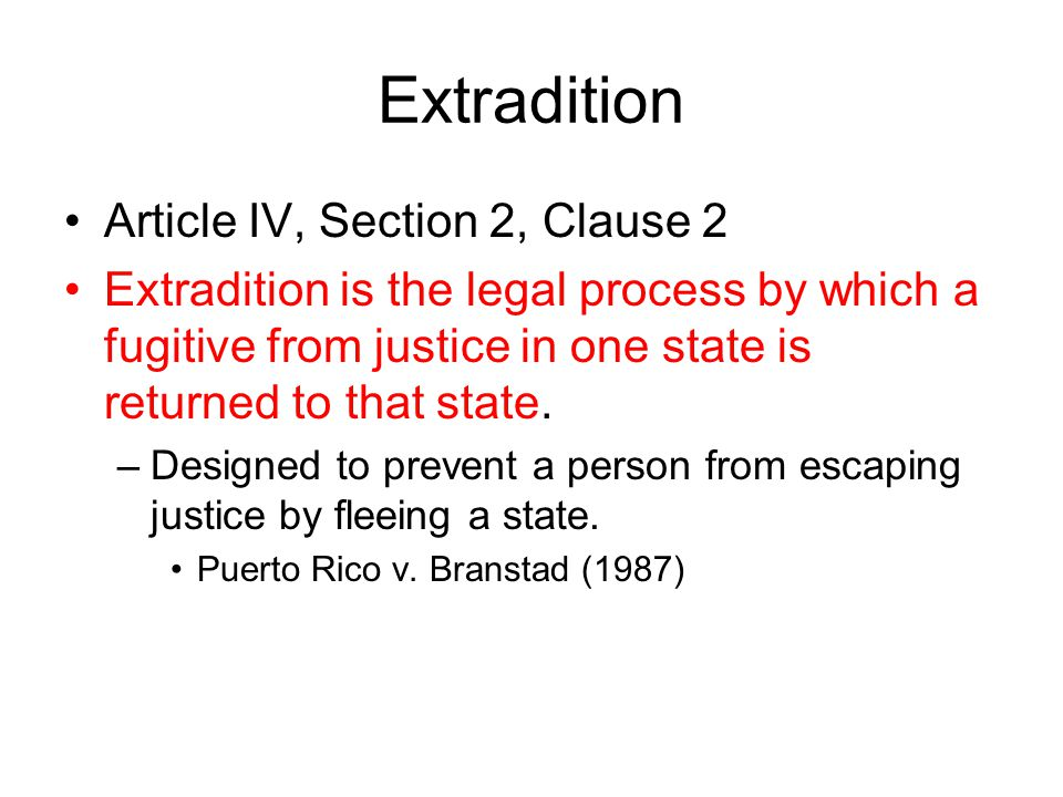 Extradition Article IV, Section 2, Clause 2