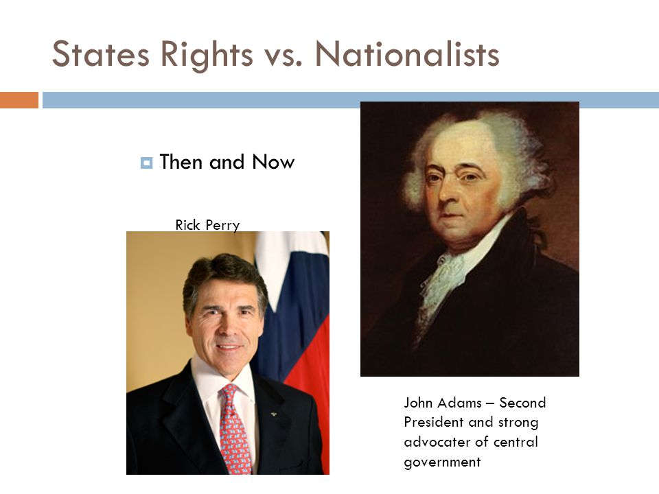 States Rights vs. Nationalists