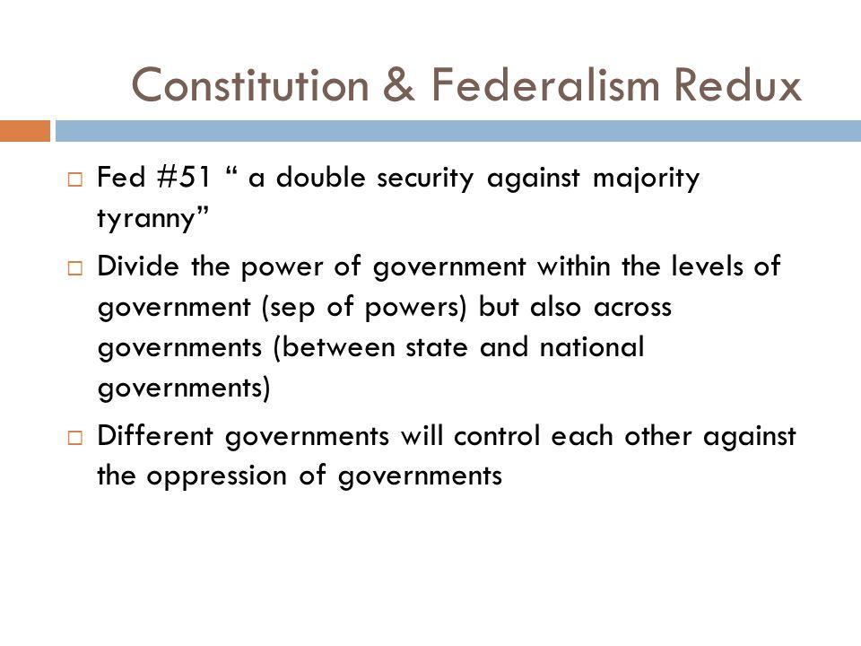 Constitution & Federalism Redux