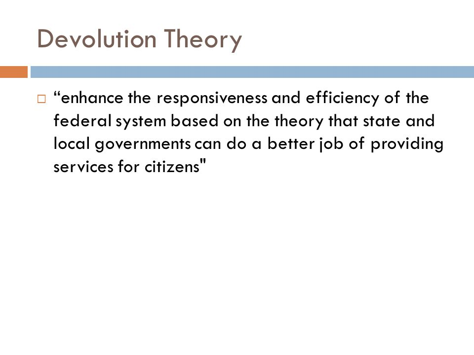 Devolution Theory