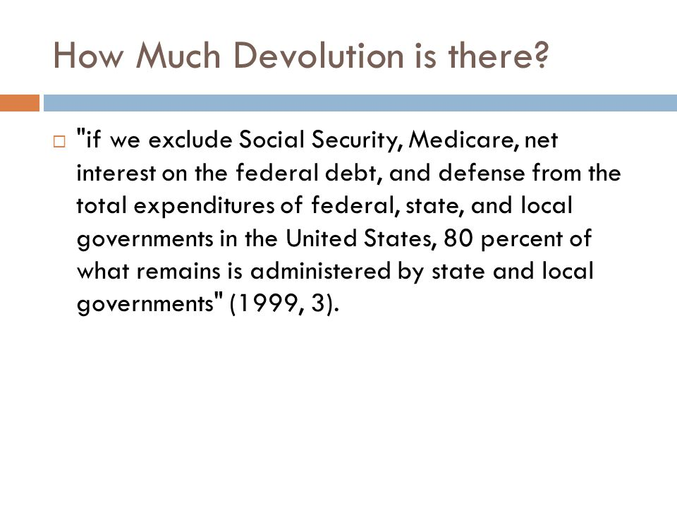 How Much Devolution is there