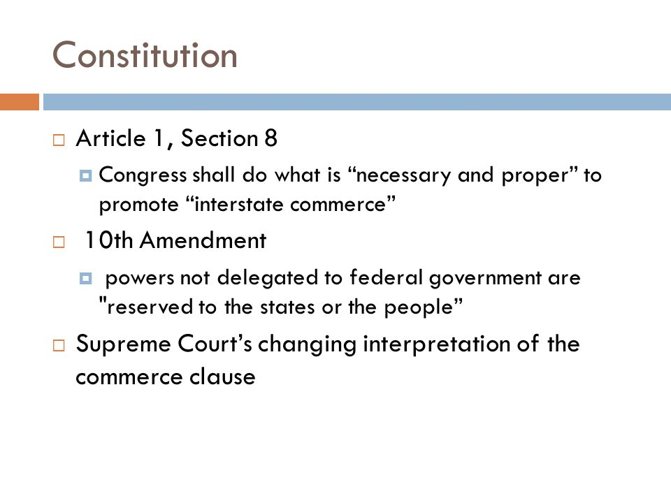 Constitution Article 1, Section 8 10th Amendment